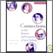 Connections In The History And Systems Of Psychology Second Edition