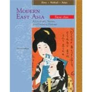 East Asia A Cultural, Social, and Political History, Volume II: From 1600