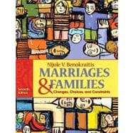 Marriages and Families : Changes, Choices and Constraints