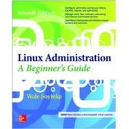 Linux Administration: A Beginner�s Guide, Seventh Edition