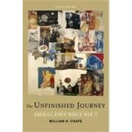 The Unfinished Journey America Since World War II
