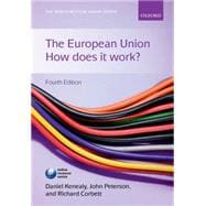 The European Union How Does It Work?