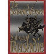 Satanic Verses : A Novel