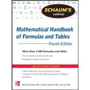 Schaum's Outline of Mathematical Handbook of Formulas and Tables, 4th Edition 2,400 Formulas + Tables