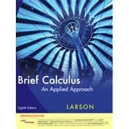 Brief Calculus: An Applied Approach, Enhanced Edition