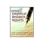 Writing Empirical Research Reports : A Basic Guide for Students of the Social and Behavioral Sciences
