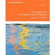Counseling A Comprehensive Profession Plus NEW MyCounselingLab with Pearson eText -- Access Card Package