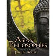 Asian Philosophies Plus MySearchLab with eText -- Access Card Package