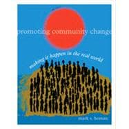 Promoting Community Change: Making it Happen in the Real World, 5th Edition