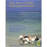 The Art of Ekg Interpretation: A Self-Instructional Text