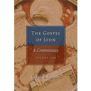 Gospel of John: A Commentary 2 Volume Set