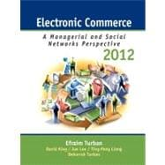 Electronic Commerce 2012 : Managerial and Social Networks Perspectives