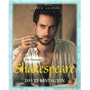 Necessary Shakespeare, The, with MyLiteratureLab -- Access Card Package