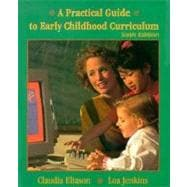 Practical Guide to Early Childhood Curriculum, A