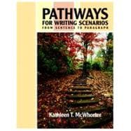 Pathways for Writing Scenarios: From Sentence to Paragraph (book alone)