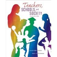 Teachers Schools and Society plus Student Reader CD