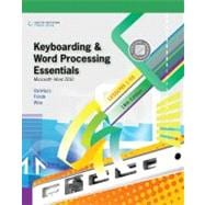 Keyboarding and Word Processing Essentials, Lessons 1-55 Microsoft Word 2010