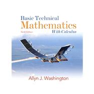 Basic Technical Mathematics with Calculus Value Package (includes MyMathLab/MyStatLab Student Access )