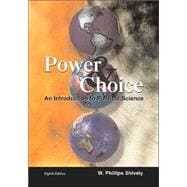 Power & Choice: An Introduction to Political Science with Powerweb; MP