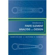 Introduction to Finite Element Analysis and Design 9780470125397R
