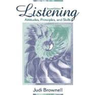 Listening: Attitudes, Principles, and Skills