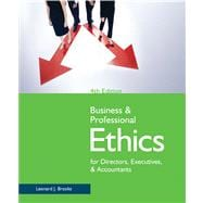 Business & Professional Ethics for Directors, Executives, & Accountants