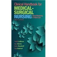 Clinical Handbook for Medical-Surgical Nursing Clinical Reasoning in Patient Care