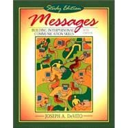 Messages : Building Interpersonal Communication Skills (study Edition)