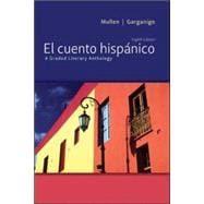 El cuento hisp&#225;nico A Graded Literary Anthology