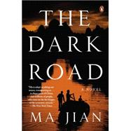 The Dark Road A Novel