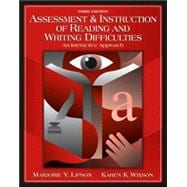 Assessment and Instruction of Reading and Writing Difficulty : An Interactive Approach