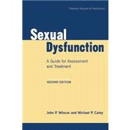 Sexual Dysfunction, Second Edition : A Guide for Assessment and Treatment