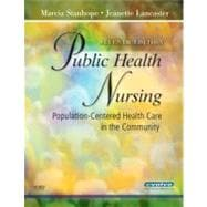 Public Health Nursing : Population-Centered Health Care in the Community