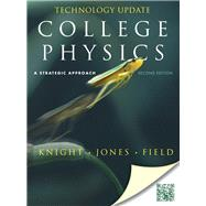 College Physics A Strategic Approach Technology Update: International Edition: International Edition