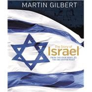 The Story of Israel From the Birth of a Nation to the Present Day 9780233005409R