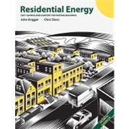 Residential Energy : Cost Savings and Comfort for Existing Buildings