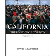 California The Politics of Diversity (with InfoTrac)