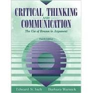Critical Thinking and Communication : The Use of Reason in Argument
