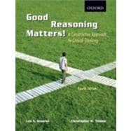 Good Reasoning Matters! : A Constructive Approach to Critical Thinking