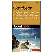 Caribbean 2001 : Completely Updated Every Year, Color Photos and Pull-Out Map, Smart Travel Tips from A to Z