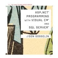 ASP .NET Programming with C# & SQL Server, 1st Edition