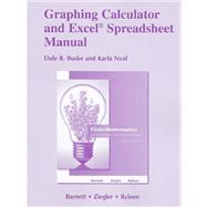 Graphing Calculator and Excel Spreadsheet Manual for Finite Mathematics for Business, Economics, Life Sciences and Social Sciences