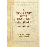 A Biography of the English Language, 3rd Edition