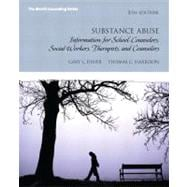Substance Abuse Information for School Counselors, Social Workers, Therapists and Counselors Plus MyCounselingLab with Pearson eText -- Access Card Package