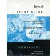 Study Guide for Zumdahl's Introductory Chemistry: A Foundation, 4th