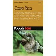 Costa Rica 2001 : Completely Updated Every Year, Color Photos and Pull-Out Map, Smart Travel Tips from A to Z