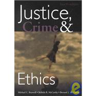 Justice, Crime and Ethics