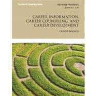 Career Information, Career Counseling, and Career Development Plus MyCounselingLab with Pearson eText -- Access Card Package