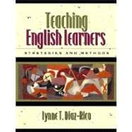 Teaching English Learners : Methods and Strategies