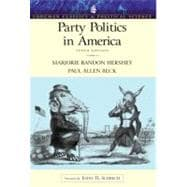 Party Politics in America (Longman Classics Series)